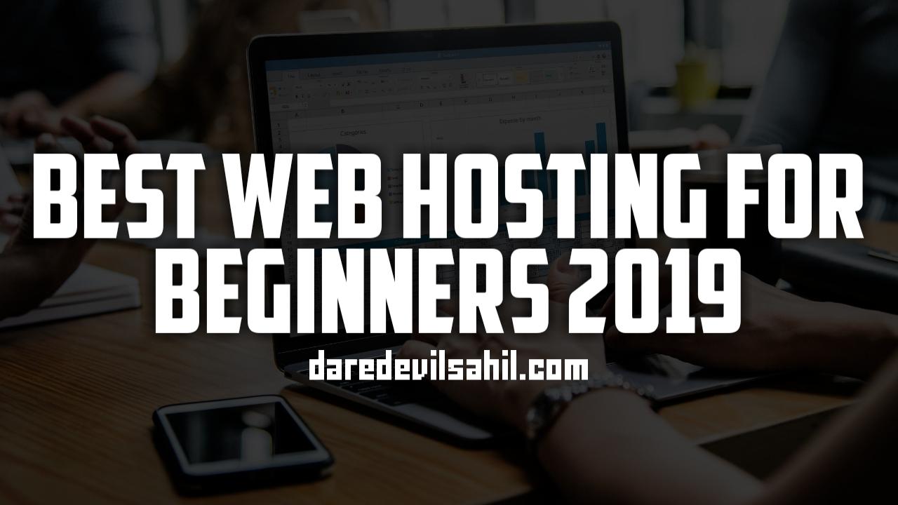 Best Web Hosting For Beginners 2019