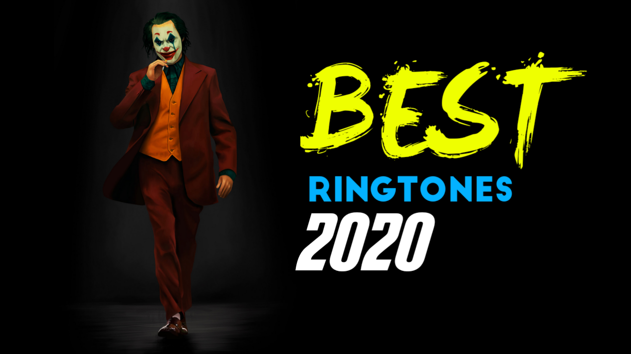 Top 5 Best Ringtones 2020